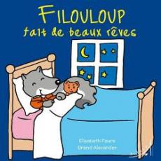Filouloup fait de beaux rêves