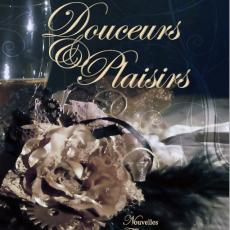 Douceurs & Plaisirs