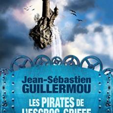 Les Pirates de L'Escroc-Griffe, Tome 3 : Les Corsaires de l'Écosphère