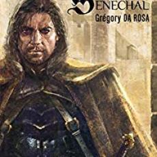 Sénéchal, tome 1
