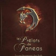 Les Prélats de Fanéas, tome 2