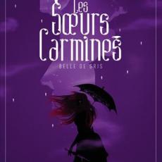 Les soeurs Carmines, tome 2 : Belle de gris
