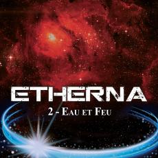 Etherna, tome 2 : Eau et Feu