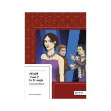 Akade, tome 2 : Le Triangle
