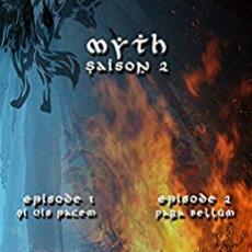 Myth Saison 2, Épisodes 1 et 2