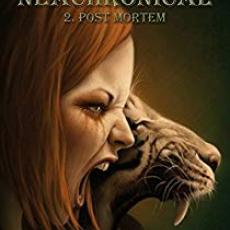 Neachronical, tome 2 : Post Mortem