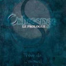 Orbesonge - Le Prologue