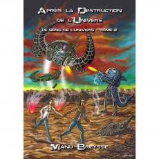 Après la Destruction de l'Univers