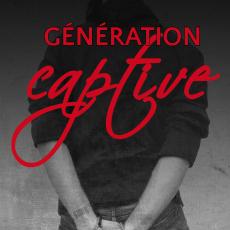 Génération Captive