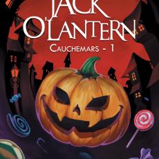 Jack O'Lantern - Cauchemars - 1 (Préventes)