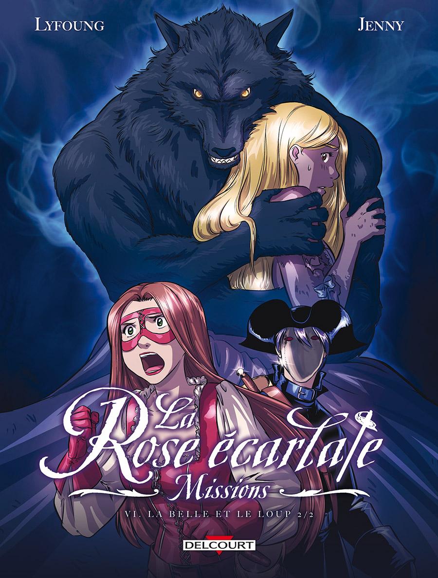 La Rose  U00e9carlate   Missions Tome 6   La Belle Et Le Loup 2  2  Album  - Book Station