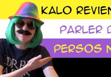 Kalo revient parler de persos non-binaire<br /> La vidéo ici : https://youtu.be/PJFo---9Kz0
