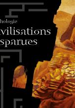 Anthologie Civilisations Disparues
