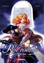 La Rose écarlate : Missions Tome 1 : Le spectre de la Bastille 1/2