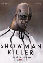 Showman Killer, Tome 1 : Un héros sans coeur