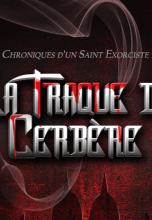 Chroniques d'un Saint Exorciste 2 : La Traque de Cerbère