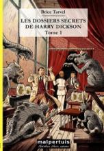 Les dossiers secrets de Harry Dickson - tome 1