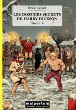 Les dossiers secrets de Harry Dickson - tome 2