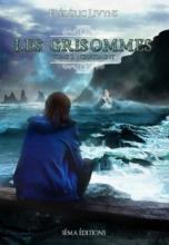 Les Grisommes, tome 2: Châtiment