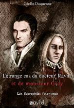 Les Nécrophiles Anonymes, tome 2 : L'étrange cas du Dr Jekyll et de M. Ravna