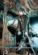 Les Nécrophiles Anonymes, tome 3 : Le dernier des Néphilim