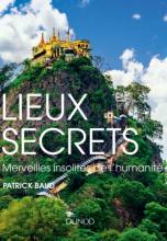 Lieu secrets - Merveilles insolite