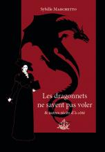 Les dragonnets ne savent pas voler & autres récits d'à côté