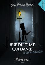 Rue du Chat qui danse et autres nouvelles