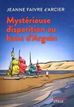 Mystérieuse disparition au banc d'Arguin