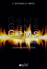 GeMs : Paradis Retrouvés, Episode 2 : Les mangeurs de Lotus