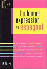 La bonne expression en espagnol