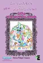La confrérie de Piptarquie, tome 5 - Litha et le secret du temple