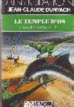 Le Jeu des Sabliers, Tome 2 : Le temple d'os