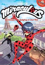 Miraculous Tome 2 : Les origines. Partie 2, Les aventures de Ladybug et Chat Noir