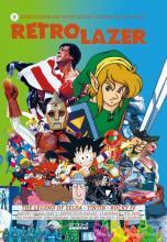 Rétro Lazer N° 3 : The Legend of Zelda, Tintin, Rocky IV etc.
