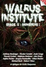 Walrus Institute 2 : Monsters !