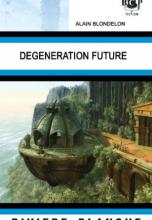 Dégénération future