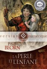 La Pucelle de Diable-Vert, tome 1 : La Perle et l'enfant