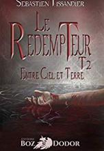 Le Rédempteur, tome 2 : Entre Ciel et Terre