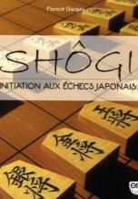 Shôgi : Initiation aux échecs japonais