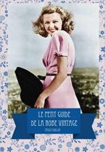 Le petit guide de la robe vintage