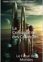 La Conspiration des Colombes : Le Fanal des Mondes