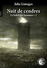 Le soleil des hommes, tome 1 : Nuit de cendres