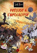 Lux Quest, tome 3 : Prélude à l'Apocalypse