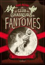 Le club des chasseurs de fantômes : Volume 2, Le mystère de la statuette