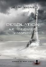 Le dernier vampire, T1 : Désolation