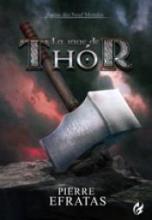 Sagas des neufs mondes,tome 2 : La rage de Thor