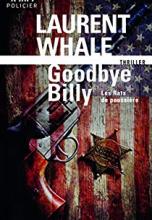 Les rats de poussière, tome 1 : Goodbye Billy