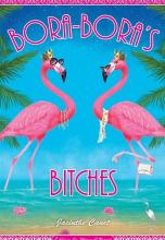 Bora-Bora's Bitches