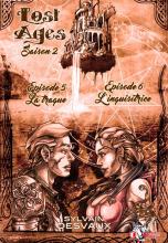 Lost Ages, Épisodes 5 et 6